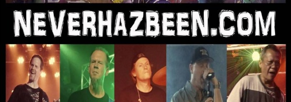 "Join us Saturday February 1st at 9:00 PM for live music with the band ""Never Haz Been"""