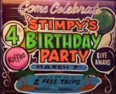 "Join us for Stimpy's ""4 Anniversary Party"" Saturday, March 7th!"